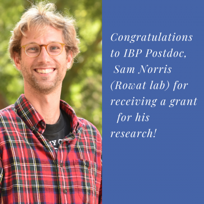Congratulations to IBP Postdoc, Sam Norris (Rowat lab) for receiving a grant for his research!