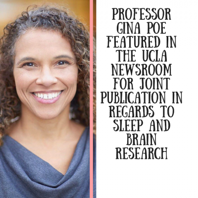 Professor Gina Poe featured in the UCLA Newsroom for Joint Publication in Regards to Sleep and Brain Research